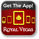Download and install the Royal Vegas Casino mobile app